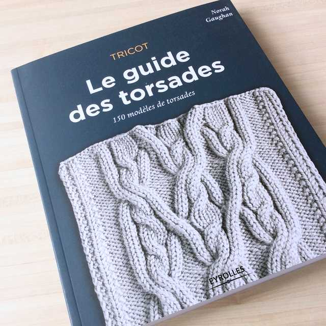 Le guide des torsades – Un livre de tricot à avoir dans sa bibliothèque