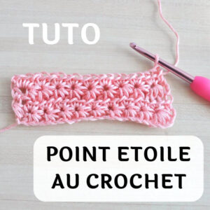 Tuto point étoile au crochet