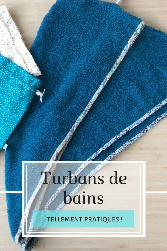 Tellement pratiques ! Les turbans de bain. Tutoriel patron couture