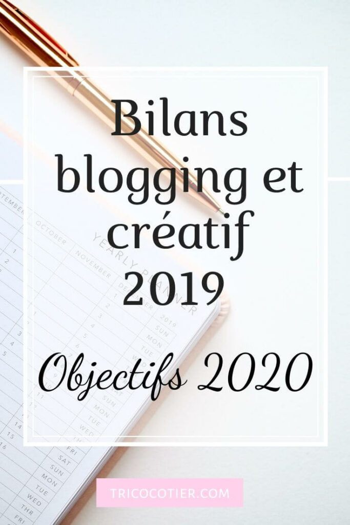 Bilan blogging bilan créatif objectifs 2020
