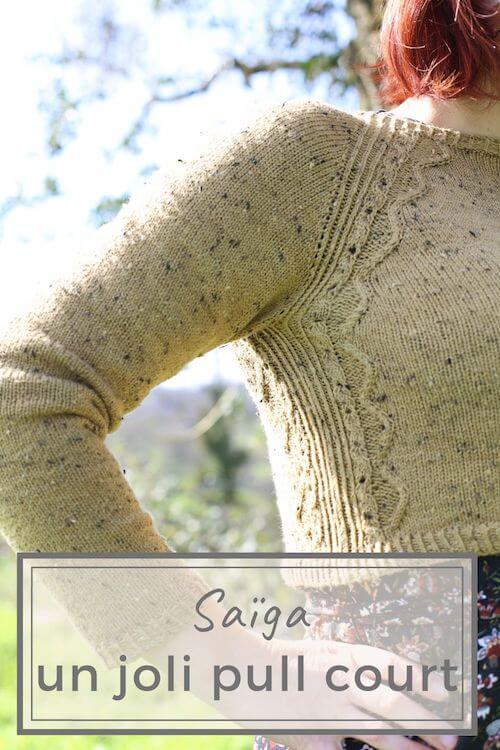 Saïga patron coup de cœur pour le printemps un pull court de tricot femme à télécharger modèle de Folie Ordinaire