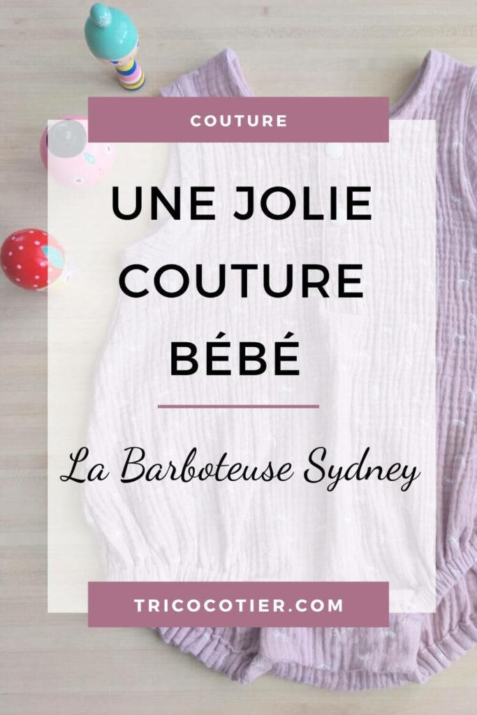 Patron de couture pour bébé : la barboteuse Sydney, un joli patron de layette à coudre de la marque Ikatee Couture